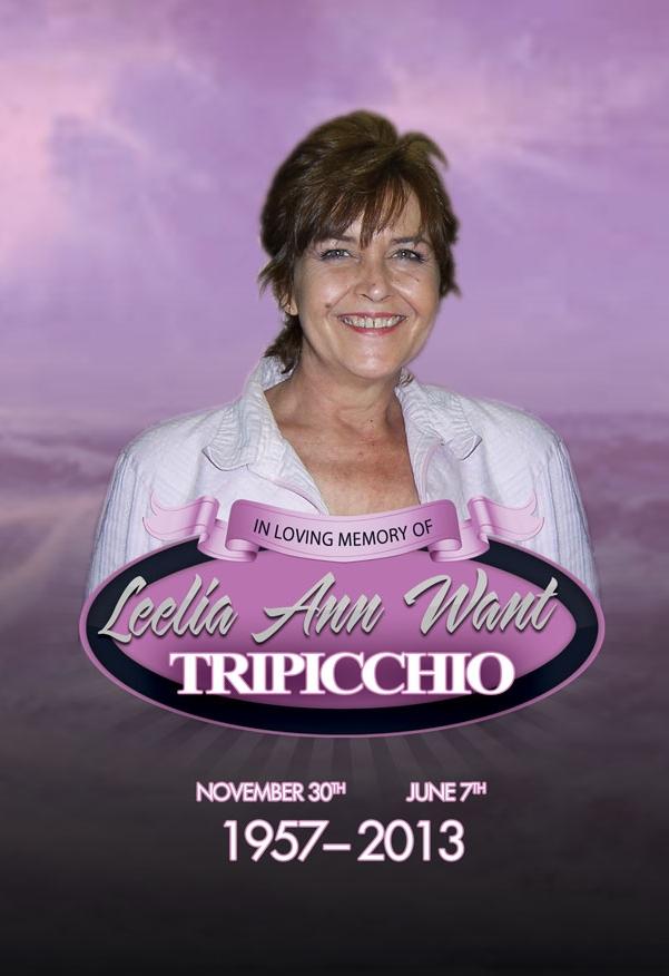 Leelia Ann Want Tripicchio OBITUARY 11-30-1957 to 6-7-2013