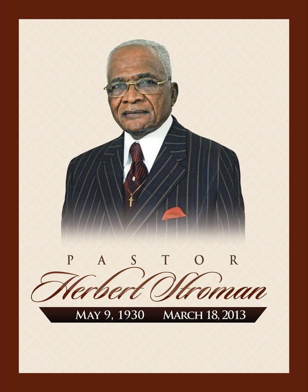 Pastor Hebert Stroman OBITUARY 5-9-1930 to 3-18-2013