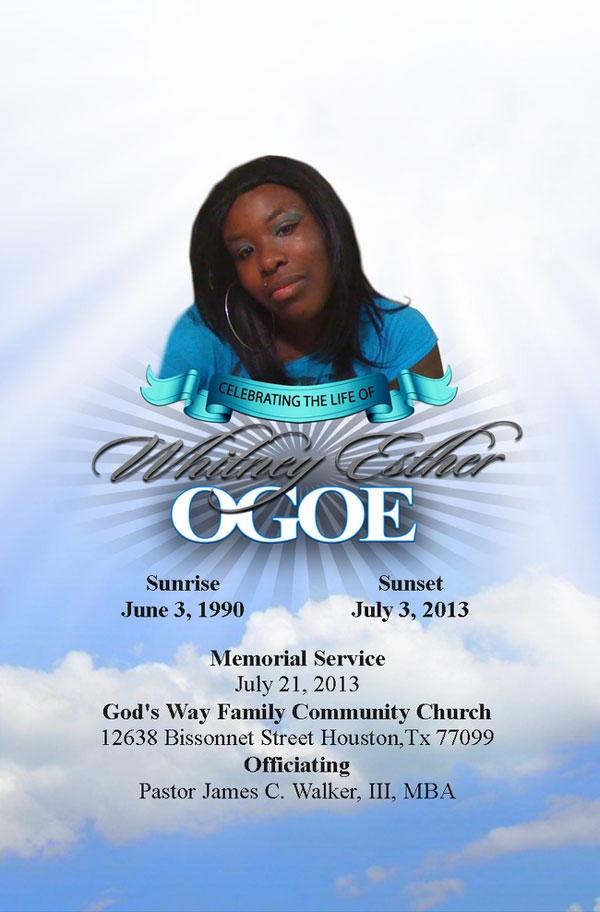 Whitney Ester Ogoe OBITUARY 6-3-1990 to 7-3-2013