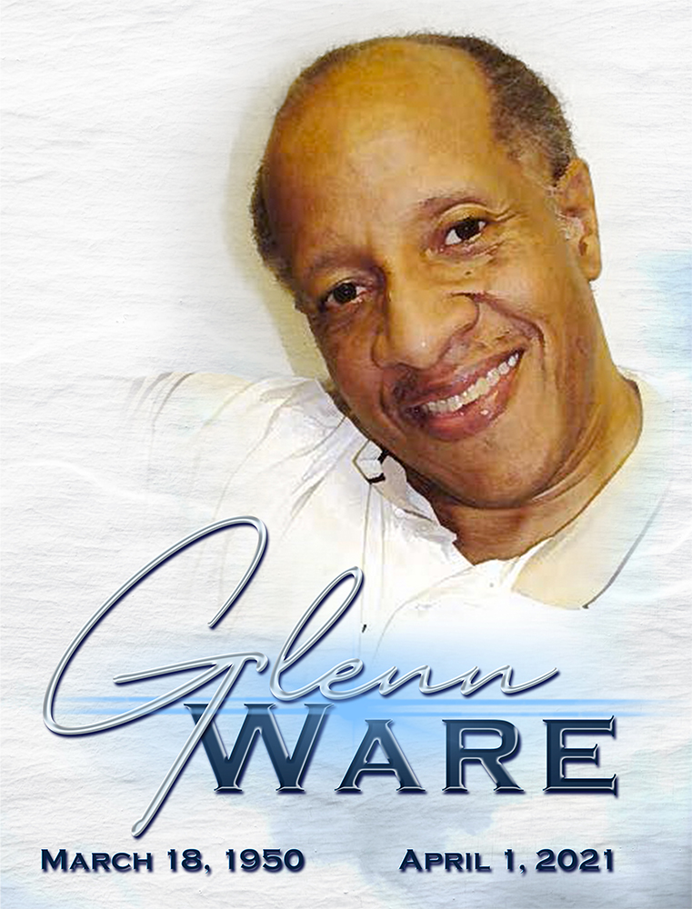 Glenn Ware 1950-2021