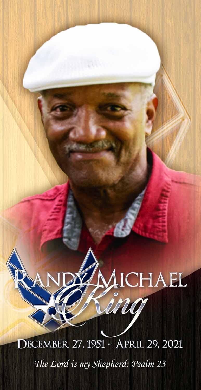 Randy Michael King 1951 – 2021