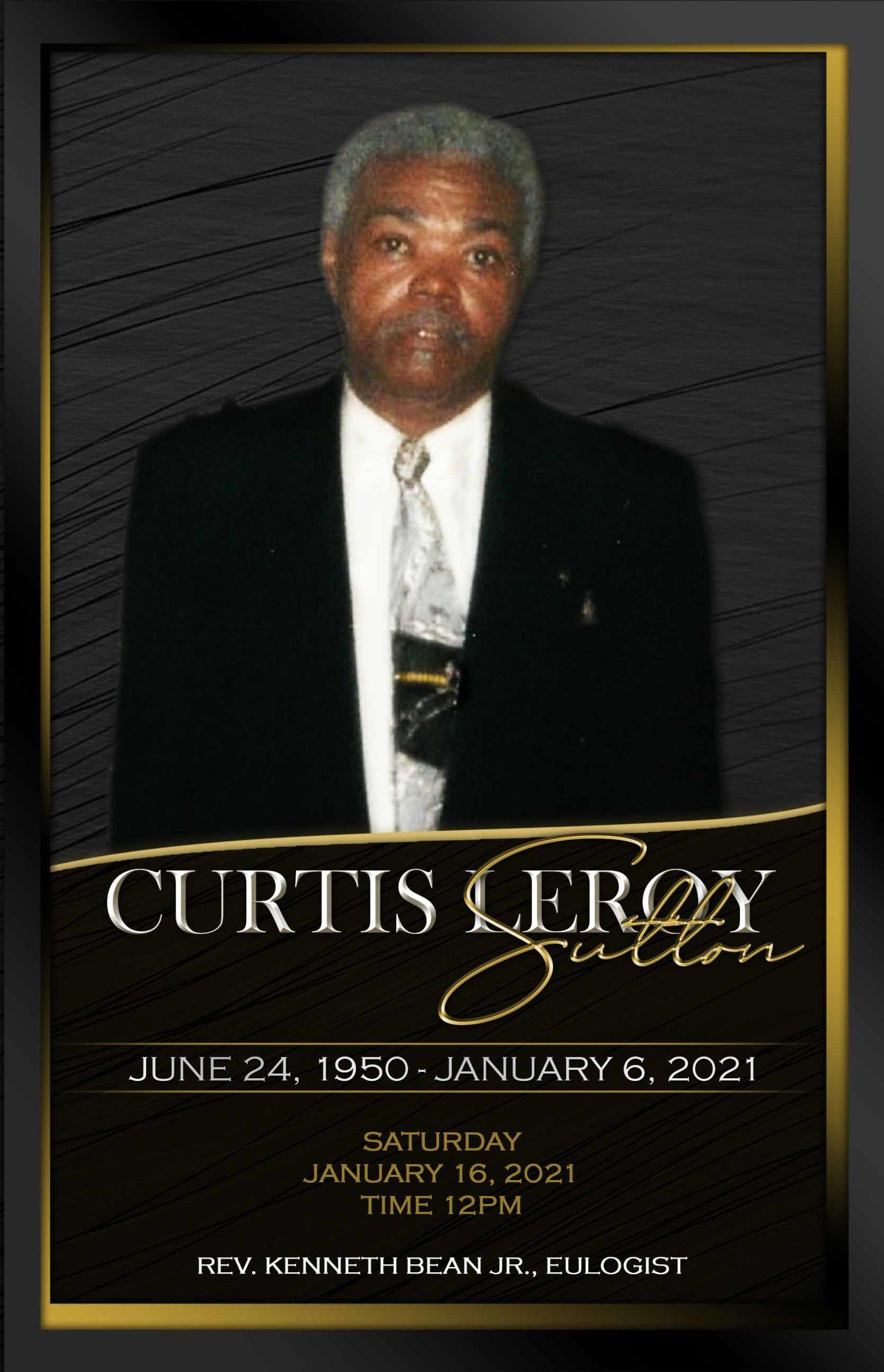 Curtis Leroy Sutton 1950-2021