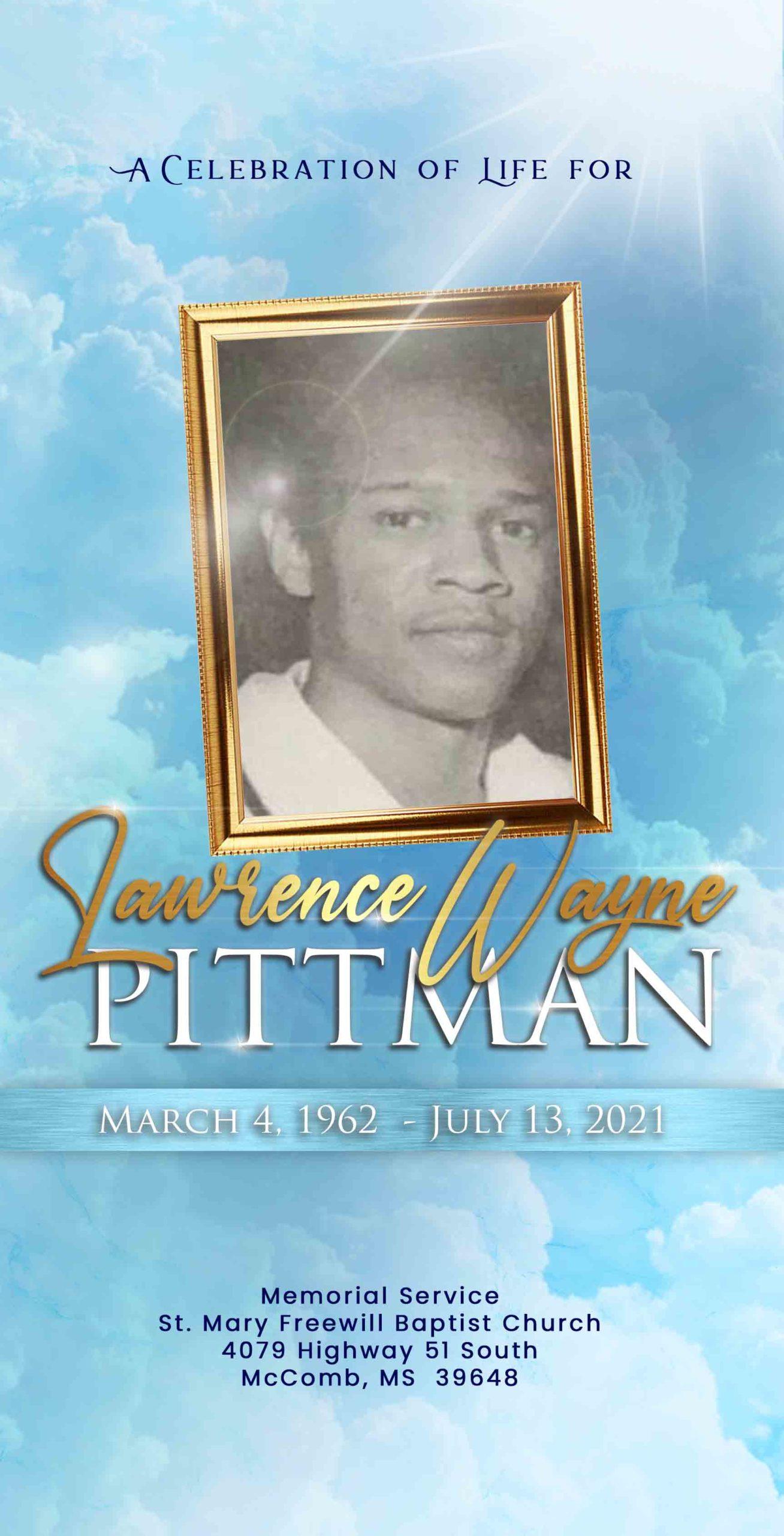 Lawrence Wayne Pittman 1962 – 2021