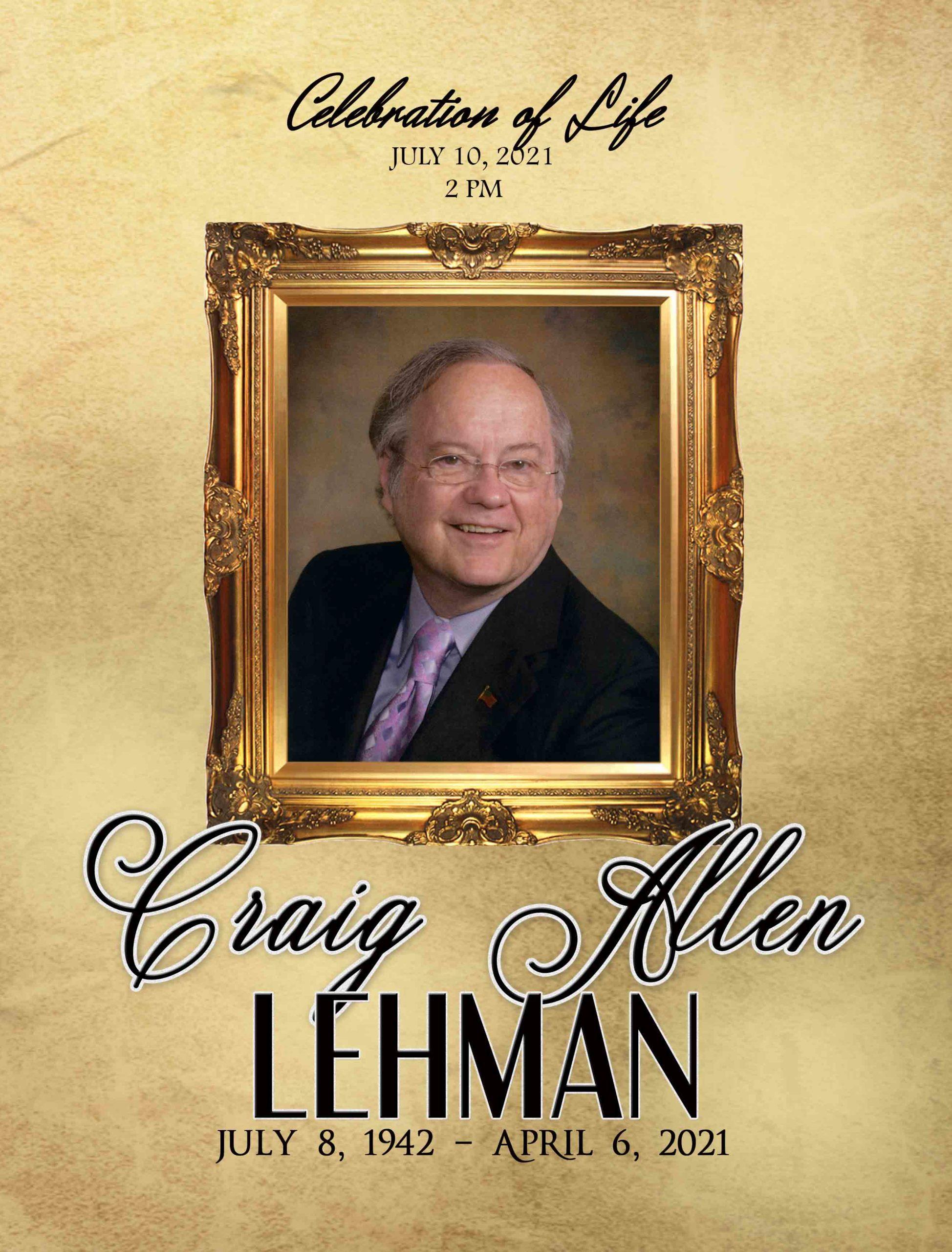 Craig Allen Lehman 1942 – 2021