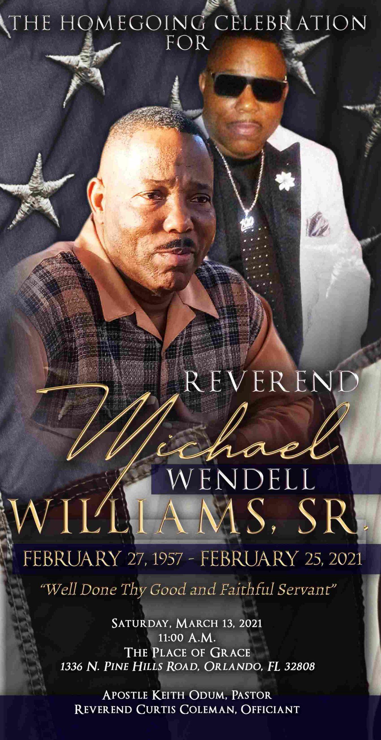 Michael Wendell Williams Sr 1957-2021