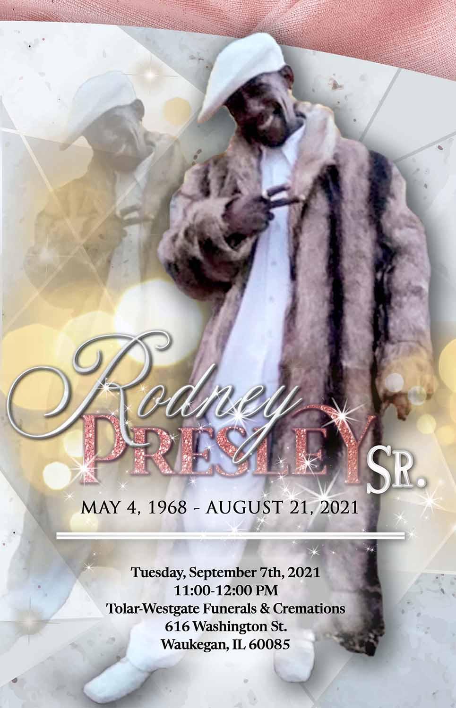 Rodney Presley Sr. 1968-2021